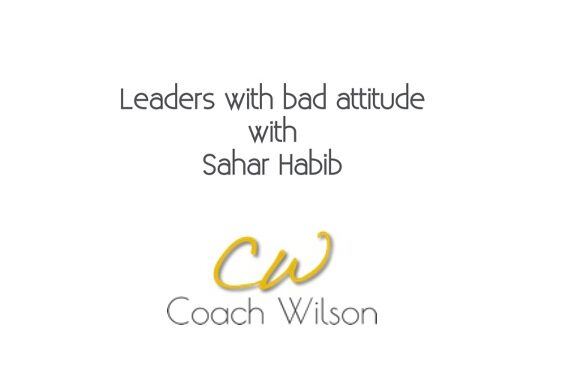 Leaders with bad attitude