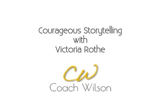 Courageous Storytelling