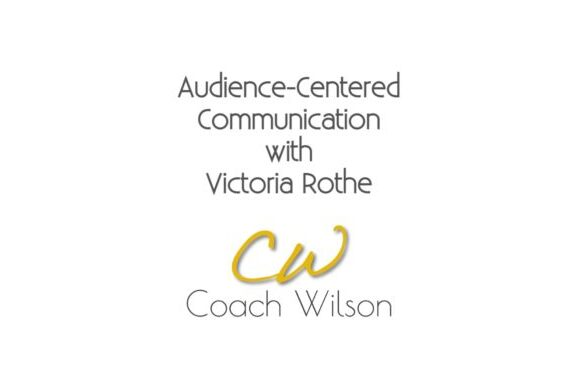Audience-Centered Communication