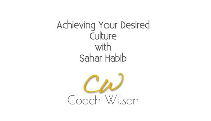 Achieving Your Desired Culture